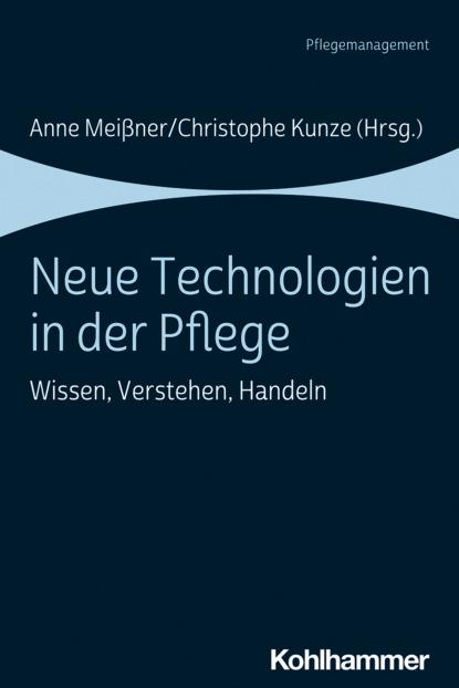 группа авторов verstehen in der psychiatrischen pflege Группа авторов Neue Technologien in der Pflege
