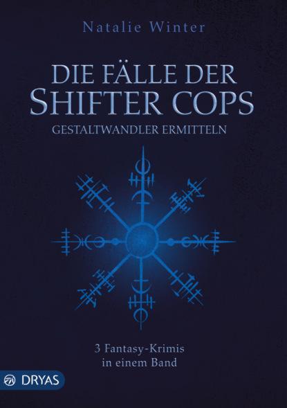 Natalie Winter Die Fälle der Shifter Cops eva male wenn uns die fälle davonschwimmen