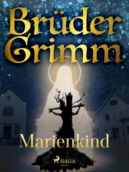 Brüder Grimm Marienkind sigrid maria größing als die sonne nicht unterging