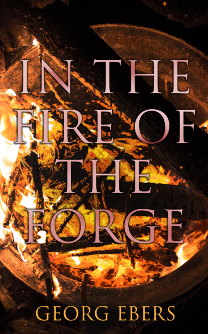 In the Fire of the Forge