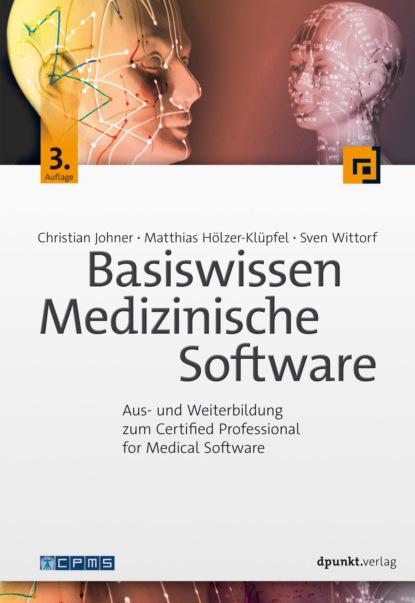 Фото - Christian Johner Basiswissen Medizinische Software ralf bongard basiswissen automotive softwaretest