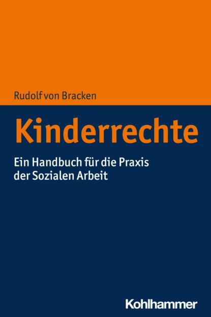 Фото - Rudolf von Bracken Kinderrechte rudolf steiner die kernpunkte der sozialen frage in den lebensnotwendigkeiten der gegenwart und zukunft