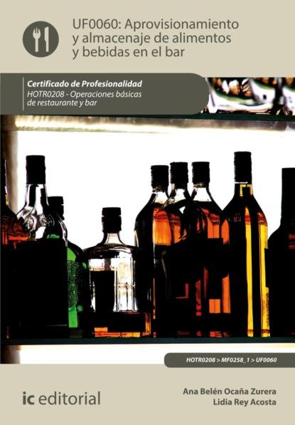 Lidia Rey Acosta Aprovisionamiento y almacenaje de alimentos y bebidas en el bar. HOTR0208 недорого