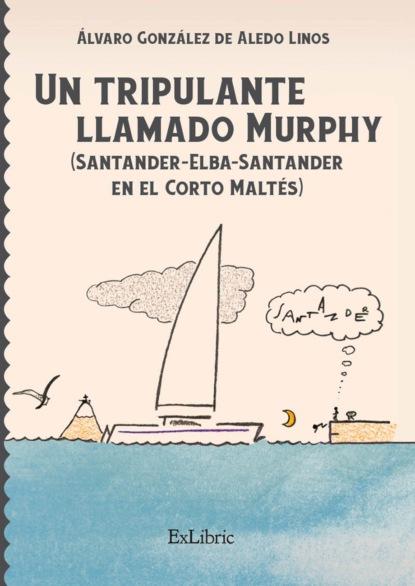 Фото - Álvaro González de Aledo Linos Un tripulante llamado Murphy álvaro castillo granada con los libreros en cuba