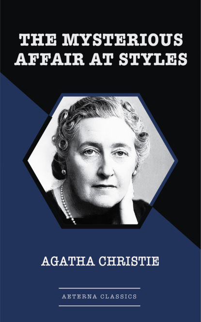 Фото - Agatha Christie The Mysterious Affair At Styles agatha christie the mystery of hunter s lodge
