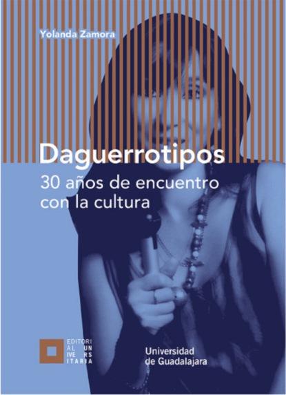 Фото - Juan Carlos Núñez Bustillos Daguerrotipos juan carlos rodríguez macías prácticas de investigación aplicada a contextos educativos