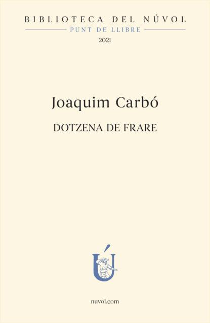 anna maria vilallonga contes per a les nits de lluna plena Joaquim Carbo Dotzena de frare