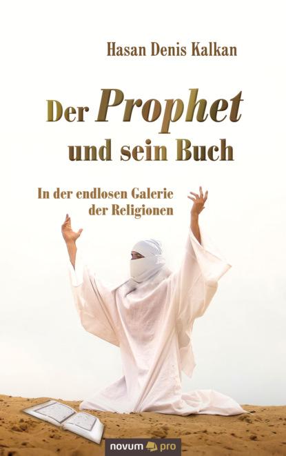 Hasan Denis Kalkan Der Prophet und sein Buch bettina eiber wikipedia und der wandel der enzyklopädiesprache
