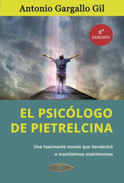 Фото - Antonio Gargallo Gil El psicólogo de Pietrelcina antonio gargallo gil el lunes a las diez