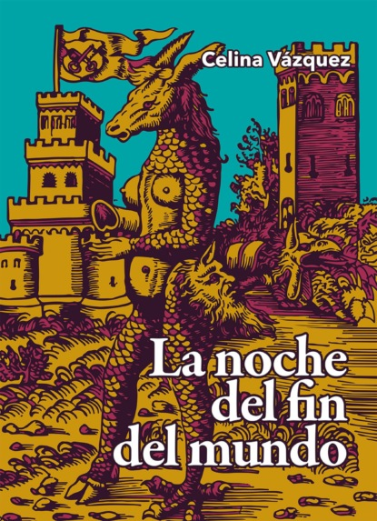 Lourdes Celina Vázquez Parada La noche del fin del mundo celina g becerra jiménez indios españoles y africanos en los altos de jalisco