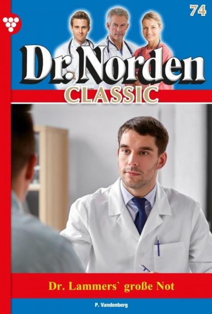 Dr. Norden Classic 74 – Arztroman