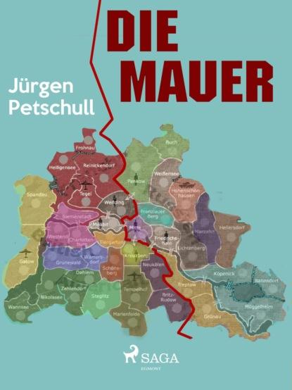Jürgen Petschull Die Mauer xuewu gu die große mauer in den köpfen