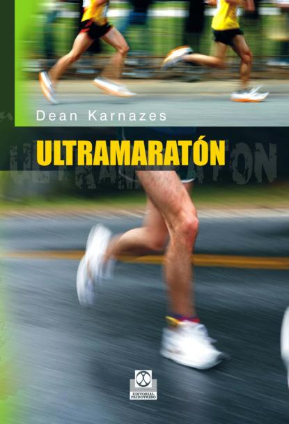 Фото - Dean Karnazes Ultramaratón antonio gargallo gil el lunes a las diez