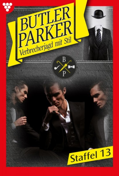 Butler Parker Staffel 13 – Kriminalroman