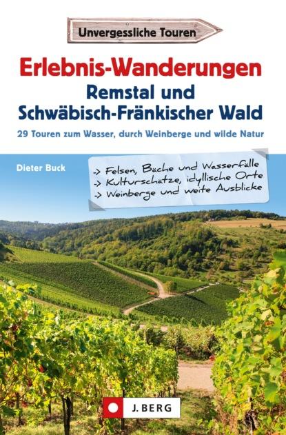 Dieter Buck Erlebnis-Wanderungen Remstal und Schwäbisch-Fränkischer Wald herbert roth komm doch mit in den thüringer wald