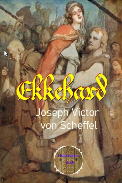 Joseph Victor von Scheffel Ekkehard недорого