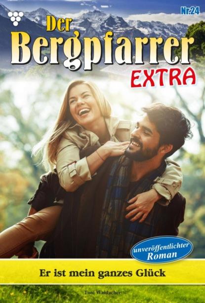 Der Bergpfarrer Extra 24 – Heimatroman