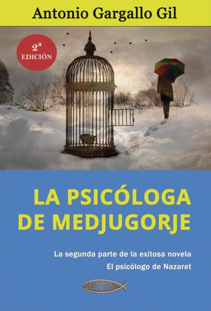Фото - Antonio Gargallo Gil La psicóloga de Medjugorje antonio gargallo gil el lunes a las diez