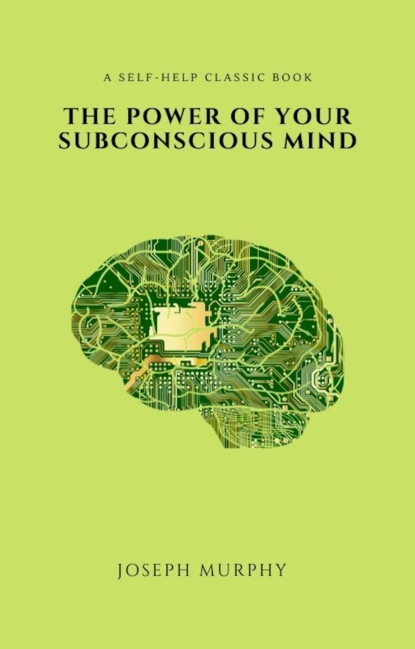 Фото - Joseph Murphy The Power of Your Subconscious Mind various the mind of the artist