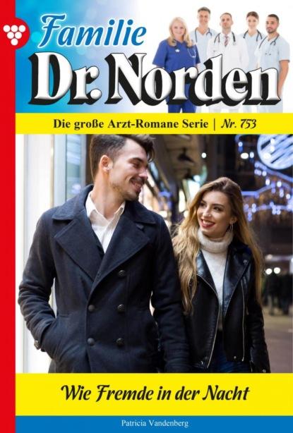 Familie Dr. Norden 753 – Arztroman