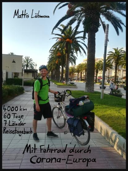 Фото - Mattis Lühmann Mit Fahrrad durch Corona-Europa stephanie linnhe durch und durch dämonisch inc