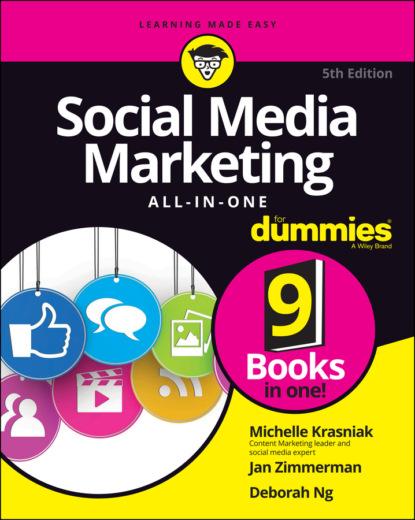 Michelle Krasniak Social Media Marketing All-in-One For Dummies jeanette mcmurtry marketing for dummies