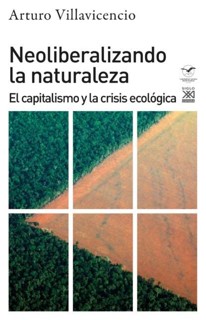 Neoliberalizando la naturaleza