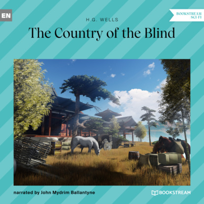 The Country of the Blind (Unabridged)