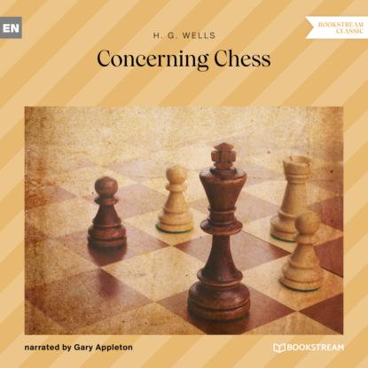 Concerning Chess (Unabridged)