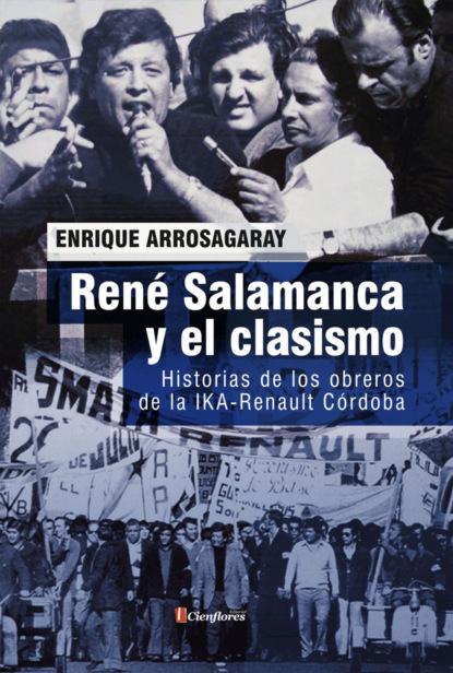 Фото - Enrique Arrosagaray René Salamanca y el clasismo enrique semo los orígenes