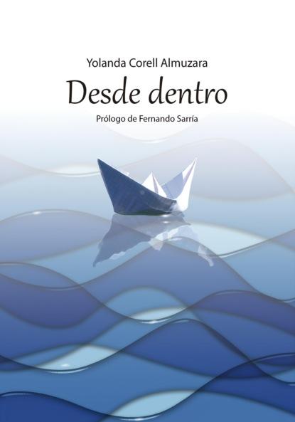 Yolanda Corell Almuzara Desde dentro camilo fernández cozman interculturalidad y sujeto migrante en la poesía de vallejo cisneros y watanabe