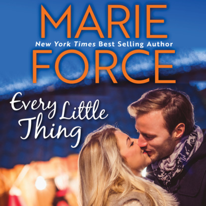 Marie Force Every Little Thing - Butler, VT, Book 1 (Unabridged) недорого