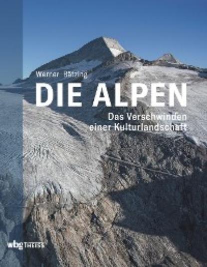 Werner Bätzing Die Alpen недорого