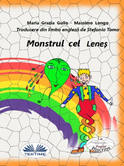 Фото - Massimo Longo E Maria Grazia Gullo Monstrul Cel Leneș massimo longo e maria grazia gullo malabù dan bebiri yang mempesonakan