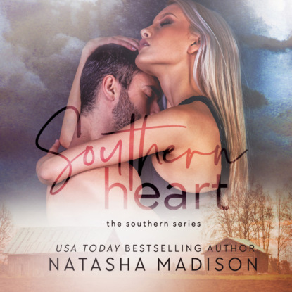 Фото - Natasha Madison Southern Heart (Unabridged) natasha madison only one kiss only one book 1 unabridged