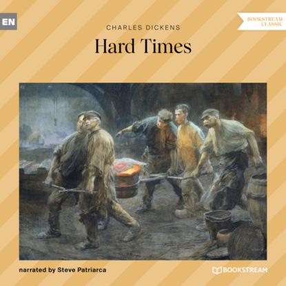 Hard Times (Unabridged)