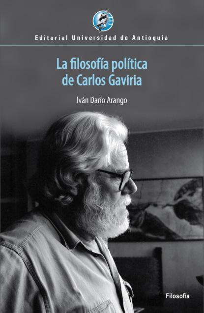 Iván Darío Arango La filosofía política de Carlos Gaviria carlos zolla la unam y los pueblos indígenas