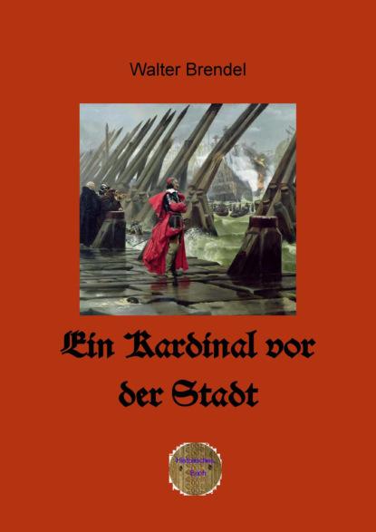 Walter Brendel Ein Kardinal vor der Stadt kardinal offishall kardinal offishall not 4 sale