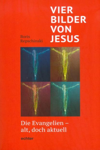 Vier Bilder von Jesus