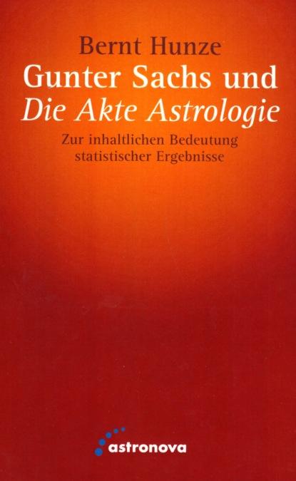 Фото - Bernt Hunze Gunter Sachs und die Akte Astrologie bernt danielsson steff