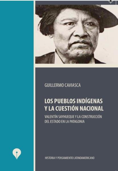 Guillermo Caviasca Los pueblos indígenas y la cuestión nacional carlos zolla la unam y los pueblos indígenas