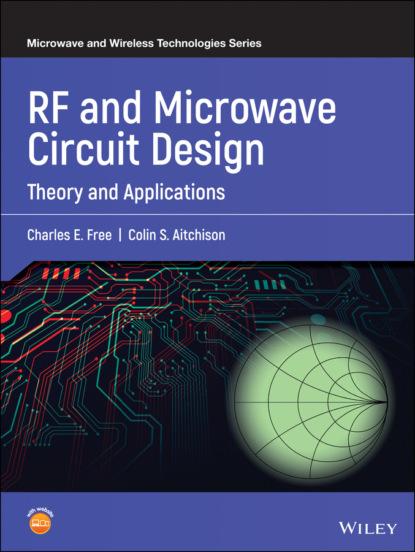Charles E. Free RF and Microwave Circuit Design andrei grebennikov rf and microwave transistor oscillator design