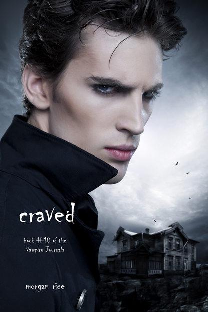 Морган Райс Craved scarlet wilson the doctor she left behind