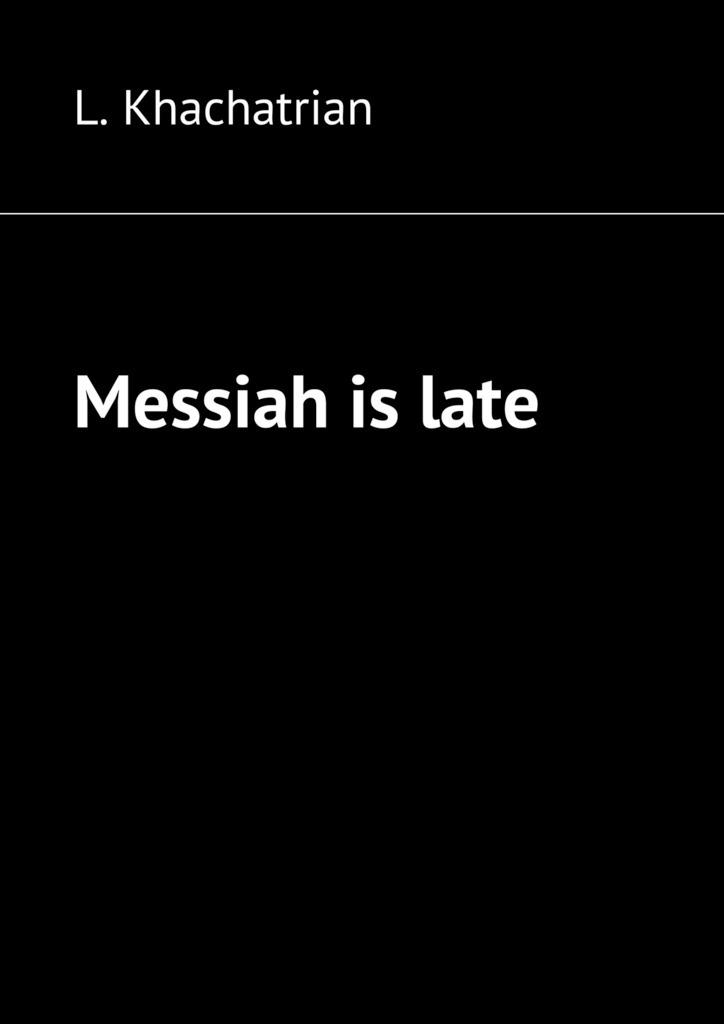 Messiah islate