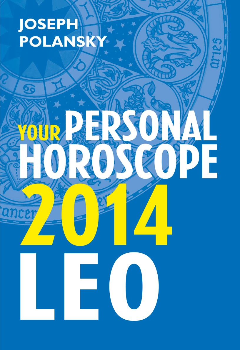 Leo 2014: Your Personal Horoscope