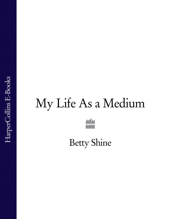 My Life As a Medium
