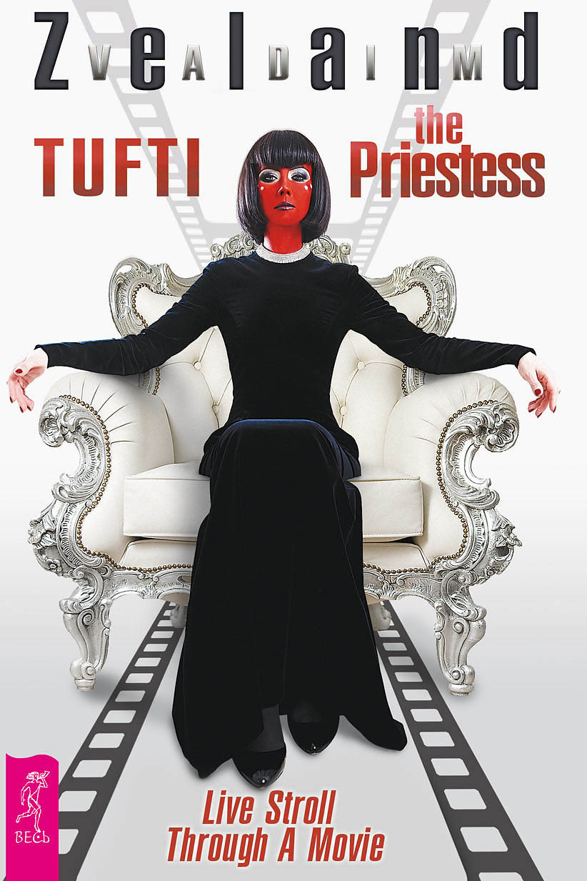 Tufti the Priestess. Live Stroll Through a Movie