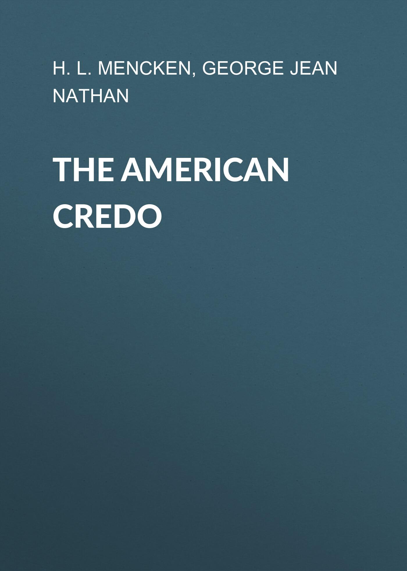 The American Credo