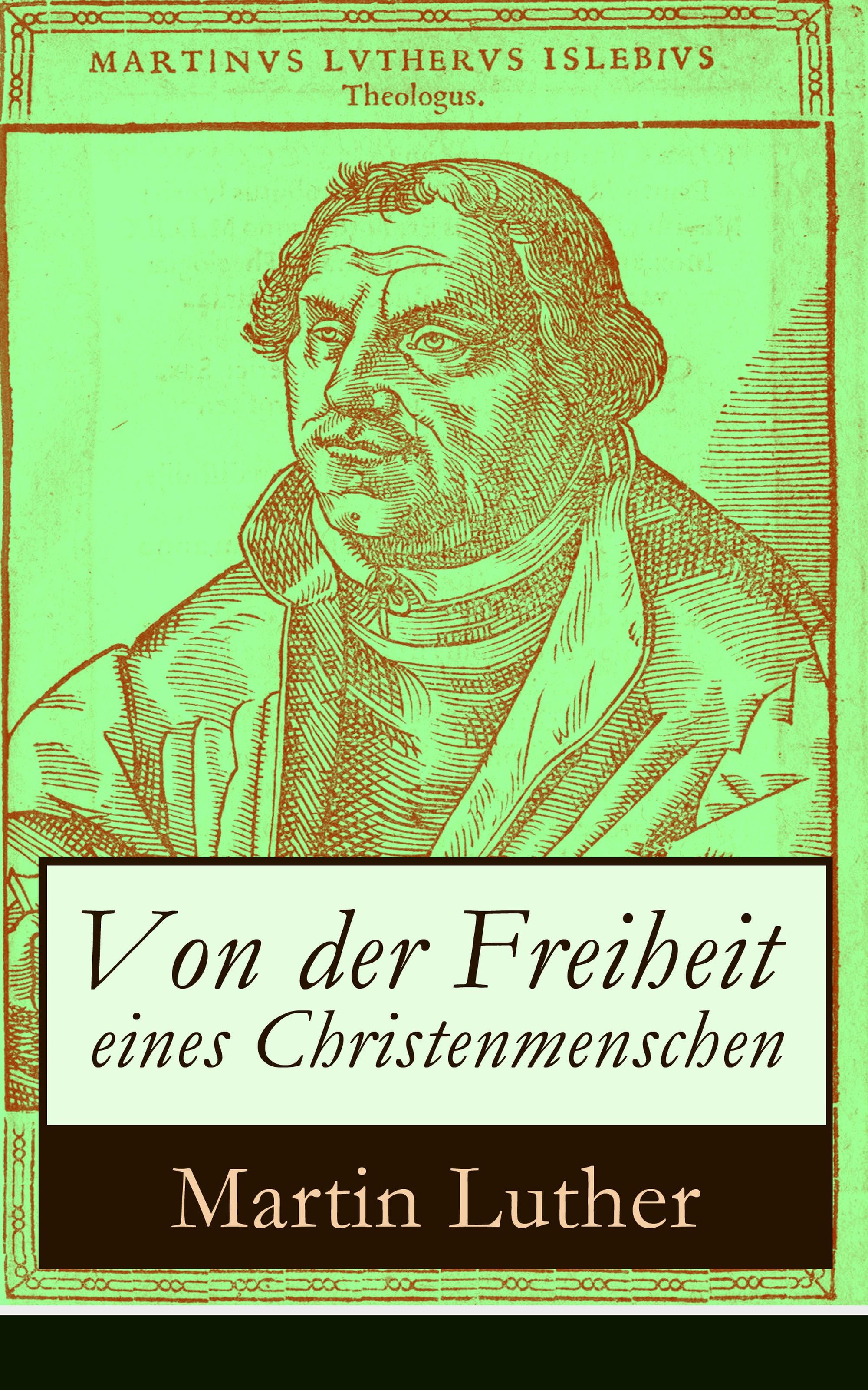 Freiheit Eines Christenmenschen