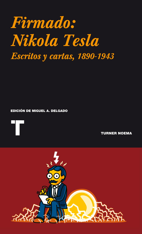 Firmado: Nikola Tesla
